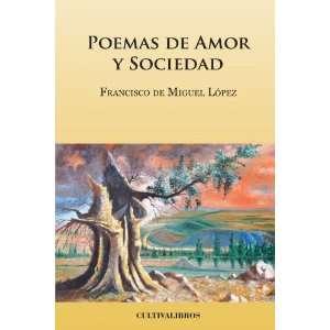 Poemas de amor y sociedad (Spanish Edition) (9788499232973