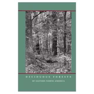 Deciduous Forests of Eastern North America (9781930665309
