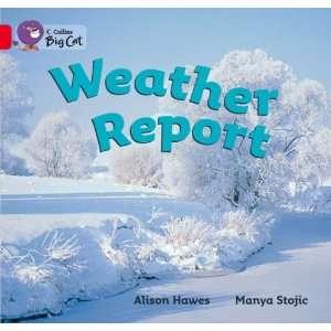 Weather Report (Collins Big Cat) (9780007186556) Illust