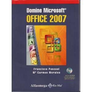 DOMINE MICROSOFT OFICCE 2007 (9789701513798) PASCUAL