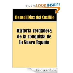 Historia verdadera de la conquista de la Nueva España (Spanish