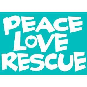 Imagine This Car Window Decal, Peace Love Rescue Pet
