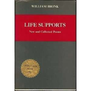 Life Supports New and Collected Poems (Life Supports Ppr