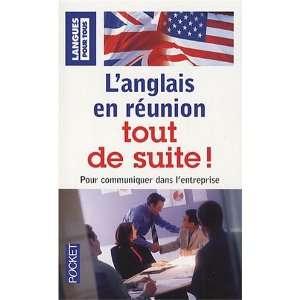 langlais en reunion tout de suite (9782266187541): Michel
