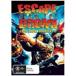 Fuga dal Bronx ) ( Bronx Warriors 2 ), Escape from the Bronx, Fuga dal