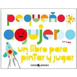 PEQUEÑO AGUJERO (9788493847166) LA ZOO Books