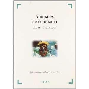 Animales de compañía (9788497901604) Books