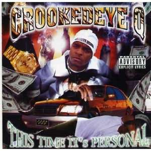 This Time Its Personal Crooked Eye Q Music
