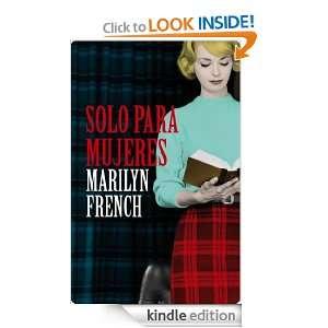 Solo para mujeres (Narrativa (lumen)) (Spanish Edition) French