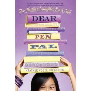 Dear Pen Pal (Mother Daughter Book Club) [Paperback