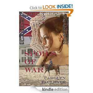 Spoils of War: Carolyn Faulkner:  Kindle Store