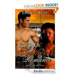 Good Ol Southern Romance: Dahlia Rose:  Kindle Store