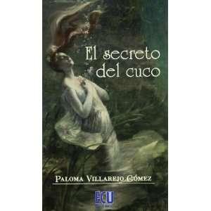 El secreto del cuco (9788484549215) PalomaVillarejo