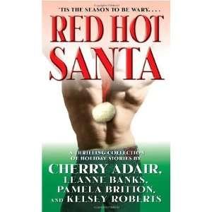 Red Hot Santa Snowballs Chance/Santa Slave/Runaway Santa