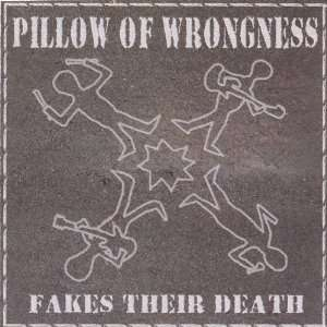 Pillow of Wrongness Fakes Their Death Pillow of Wrongness