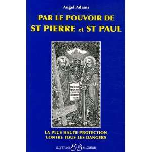 Par le pouvoir de Saint Pierre et de Saint Paul (French
