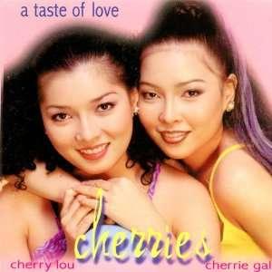 Cherries ~ A Taste Of Love (Filipino Pop Audio CD