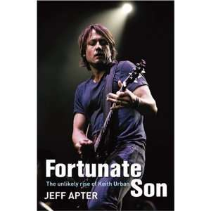 Fortunate Son The Unlikely Rise of Keith Urban [Paperback
