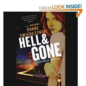 Hell and Gone (9781611132809): Duane Swierczynski, Pete