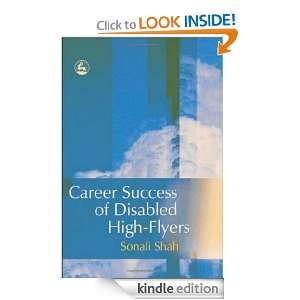 Career Success of Disabled High Flyers Sonali Shah