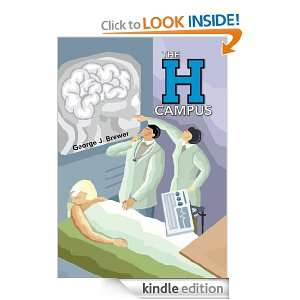 THE H CAMPUS: George J. Brewer:  Kindle Store