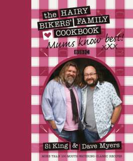 The Hairy Bikers Family Cookbook (Hardback)   Si King & Dave Myers
