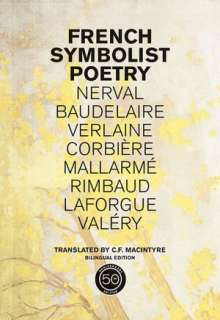 BARNES & NOBLE  French Symbolist Poetry, Bilingual edition by C. F