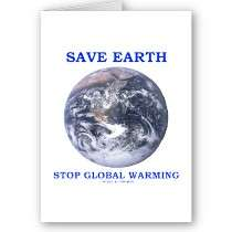 Save Earth Stop Global Warming (Blue Marble Earth) Greeting Card by