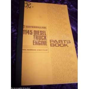 Caterpillar 1145 Diesel Truck Engine OEM Parts Manual Caterpillar