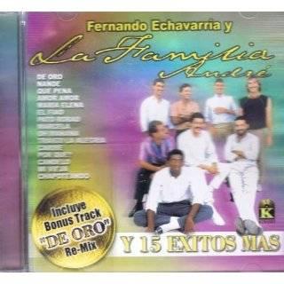 De Oro Y 15 Exitos Mas, Fernando Echavarria Y La Familia Andre by