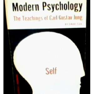 Modern Psychology; the Teachings of Carl Gustav Jung David Cox Books