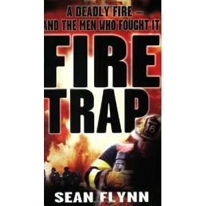 Fire Trap: Sean Flynn: 9780751534412:  Books