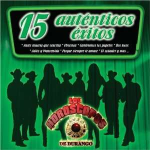 15 Autenticos Exitos Horoscopos De Durango Music