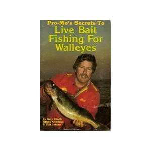 Pro Mos secrets to live bait fishing for walleyes