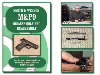 Smith Wesson M&P Pistols Disassembly Assembly On Target DVD 9 40 45